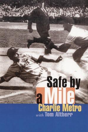 Safe by a Mile