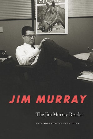 The Jim Murray Reader
