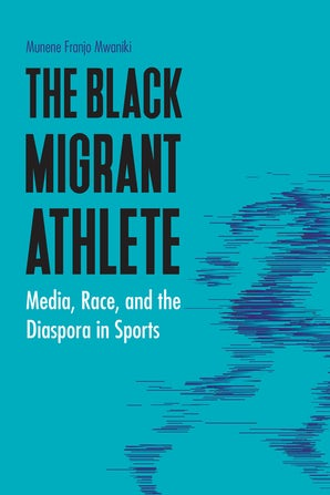 The Black Migrant Athlete