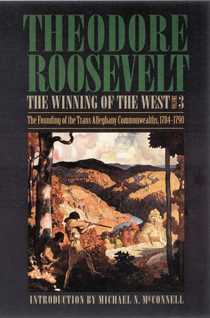 The Winning of the West, Volume 3