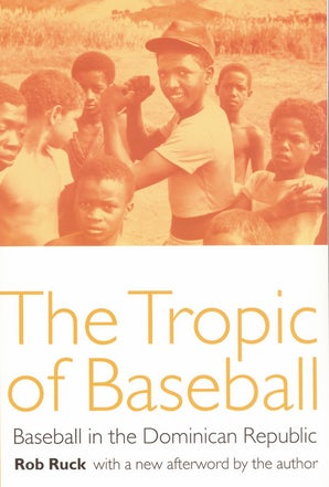 The Tropic of Baseball