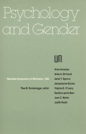 Nebraska Symposium on Motivation, 1984, Volume 32