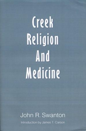 Creek Religion and Medicine