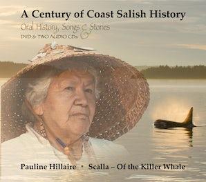 A Century of Coast Salish History