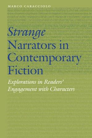 Strange Narrators in Contemporary Fiction