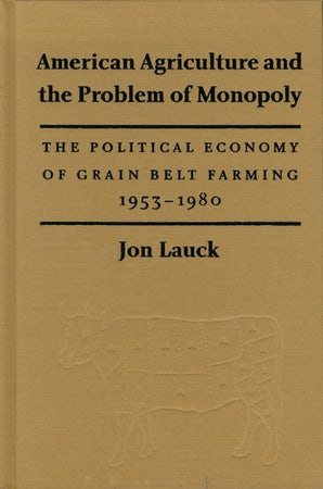 American Agriculture and the Problem of Monopoly