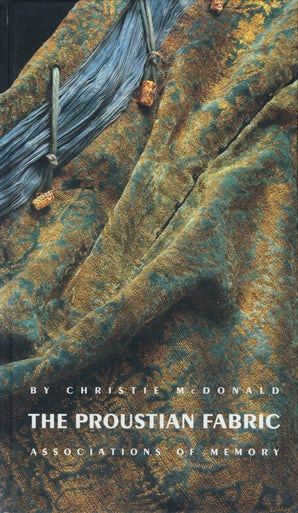 The Proustian Fabric