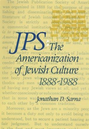 JPS: The Americanization of Jewish Culture 1888-1988