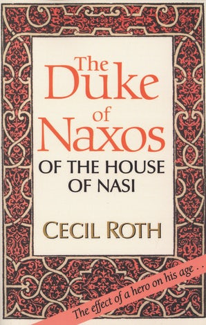 The Duke of Naxos of the House of Nasi