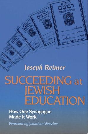 Succeeding at Jewish Education