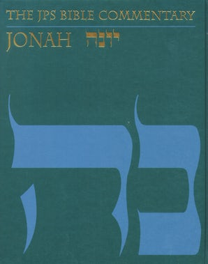 The JPS Bible Commentary: Jonah
