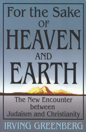 For the Sake of Heaven and Earth