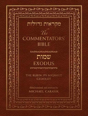 The Commentators' Bible: Exodus