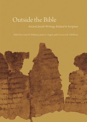 Outside the Bible, 3-volume set