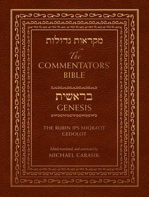 The Commentators' Bible: Genesis