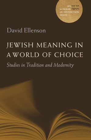 Jewish Meaning in a World of Choice