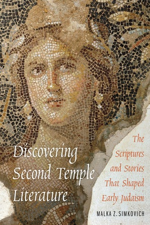 Discovering Second Temple Literature
