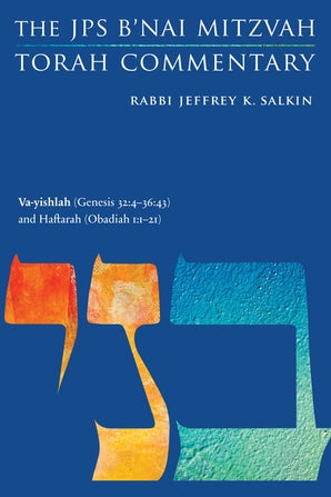Va-yishlah (Genesis 32:4-36:43) and Haftarah (Obadiah 1:1-21)