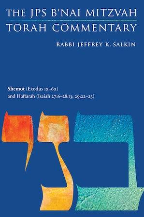 Shemot (Exodus 1:1-6:1) and Haftarah (Isaiah 27:6-28:13; 29:22-23)