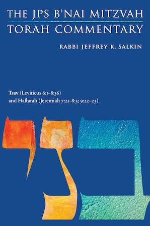 Tsav (Leviticus 6:1-8:36) and Haftarah (Jeremiah 7:21-8:3; 9:22-23)