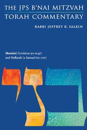 Shemini (Leviticus 9:1-11:47) and Haftarah (2 Samuel 6:1-7:17)