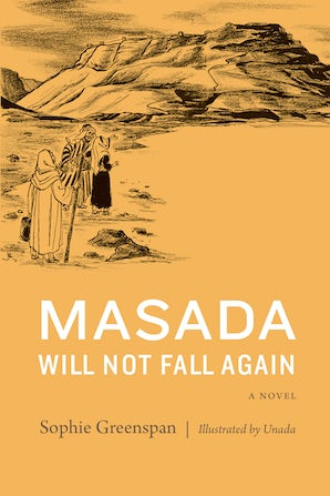 Masada Will Not Fall Again