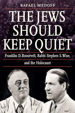 The Jews Should Keep Quiet
