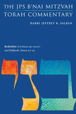 Kedoshim (Leviticus 19:1-20:27) and Haftarah (Amos 9:7-15)