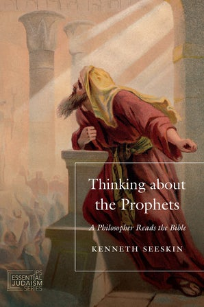 Thinking about the Prophets