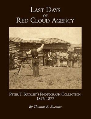 Last Days of Red Cloud Agency