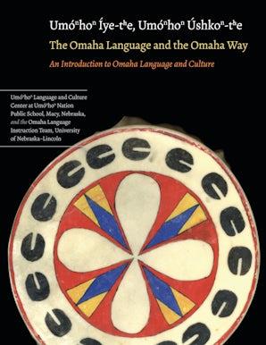 The Omaha Language and the Omaha Way