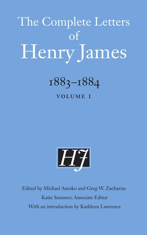 The Complete Letters of Henry James, 1883–1884