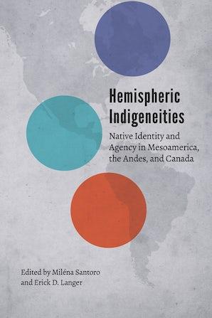 Hemispheric Indigeneities