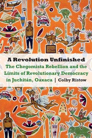 A Revolution Unfinished