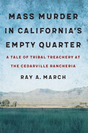 Mass Murder in California's Empty Quarter