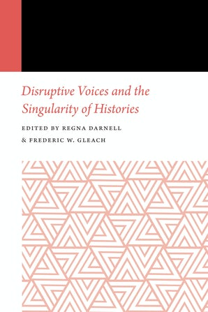 Disruptive Voices and the Singularity of Histories