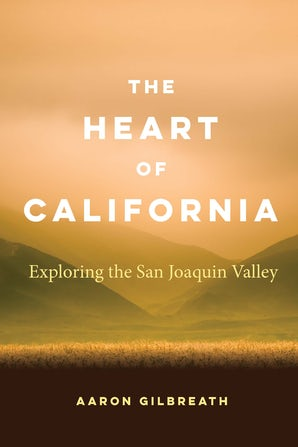 The Heart of California