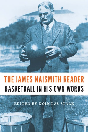 The James Naismith Reader