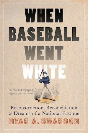 When Baseball Went White
