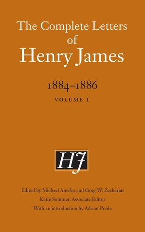 The Complete Letters of Henry James, 1884–1886