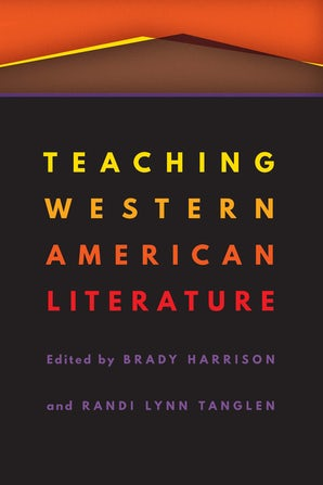 Teaching Western American Literature