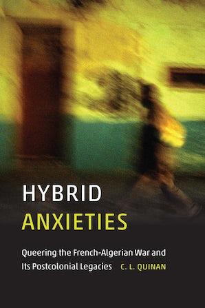 Hybrid Anxieties