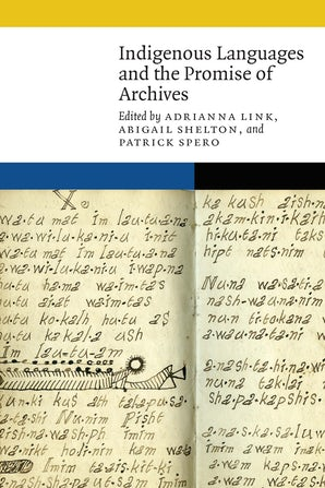 Indigenous Languages and the Promise of Archives