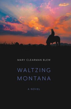 Waltzing Montana