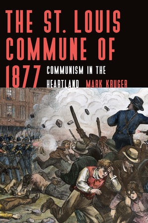 The St. Louis Commune of 1877