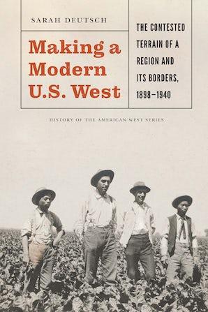 Making a Modern U.S. West