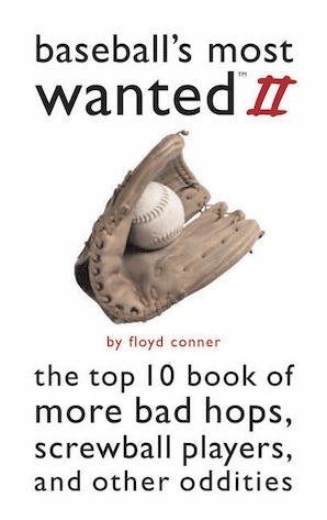 Baseball's Most Wanted II
