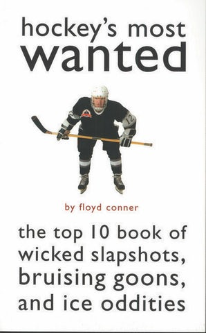 Hockey's Most Wanted