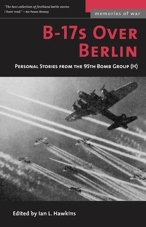 B-17s Over Berlin