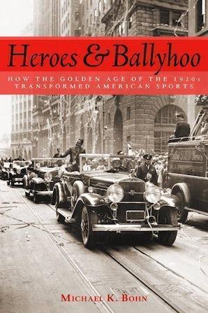 Heroes and Ballyhoo
